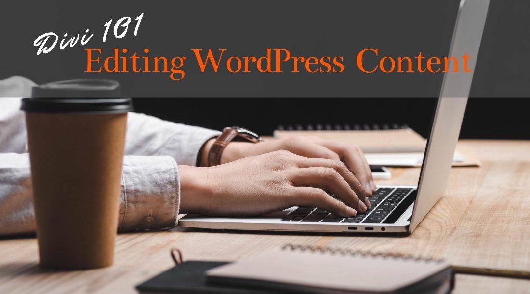 Editing Content on Divi WordPress